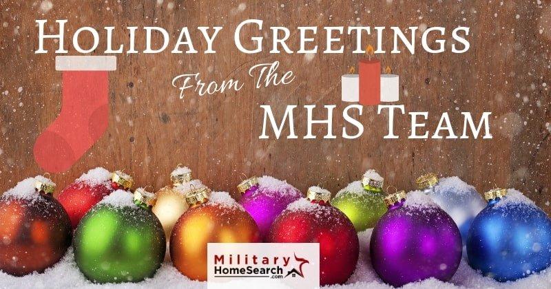 holiday greetings from the mhs team, military home search