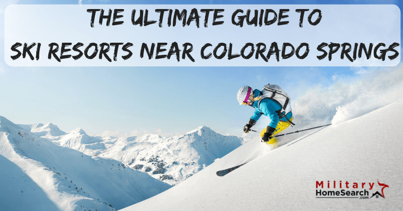 The Ultimate Guide to Ski Resorts Near Colorado Springs