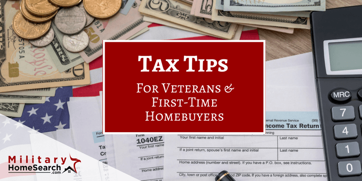 Tax Tips for veterans and first-time homebuyers