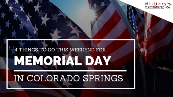 The Best Memorial Day Weekend Activities in Colorado Springs