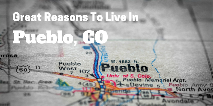 Why Should You Live in Pueblo CO?
