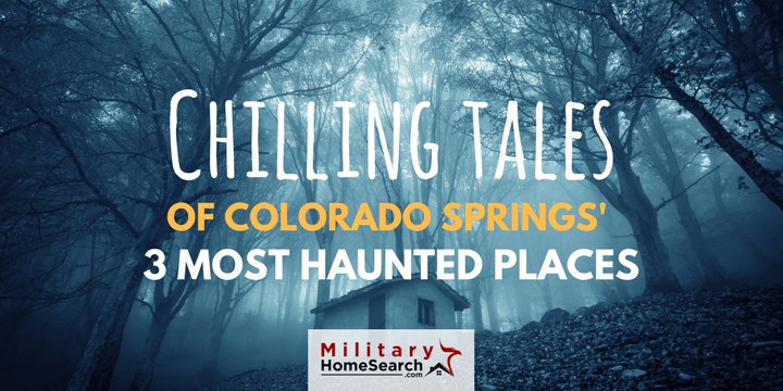 Haunted places in Colorado Springs, CO